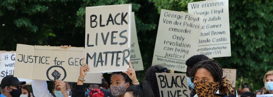 Black Lives Matter – der Kampf gegen Rassismus